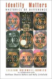 Identity Matters: Rhetorics of Difference