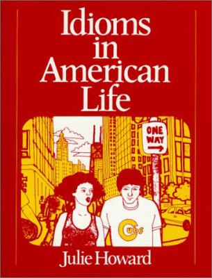 Idioms in American Life 9780134502076