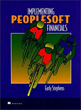 Implementing PeopleSoft Financials: A Guide for Success 9780138411800