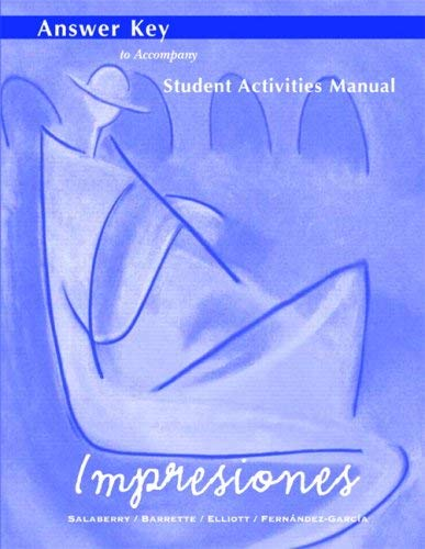 Impresiones: Answer Key to Student Activities Manual 9780130483850