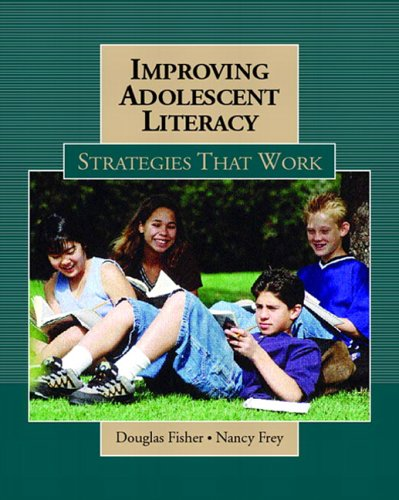 Improving Adolescent Literacy: Strategies at Work 9780131113480