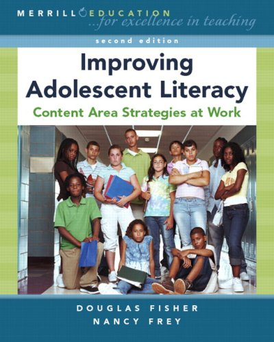 Improving Adolescent Literacy: Content Area Strategies at Work 9780132368766