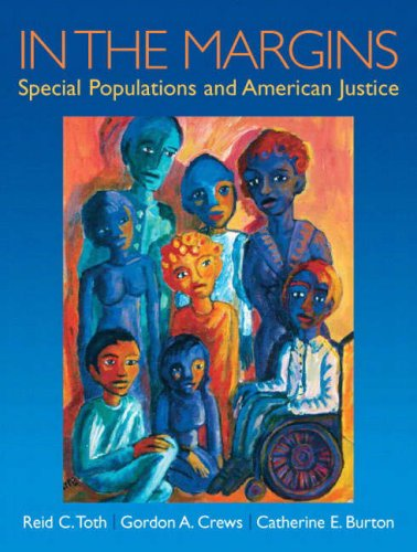 In the Margins: Special Populations and American Justice 9780130284310