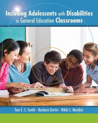 Including Adolescents with Disabilities in General Education Classrooms 9780135014967