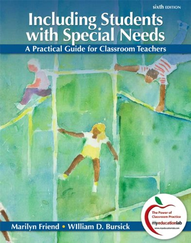 Including Students with Special Needs: A Practical Guide for Classroom Teachers 9780132179720