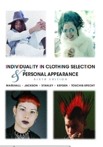 Individuality in Clothing Selection and Personal Appearance 9780130358653
