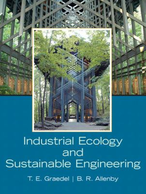 Industrial Ecology and Sustainable Engineering 9780136008064