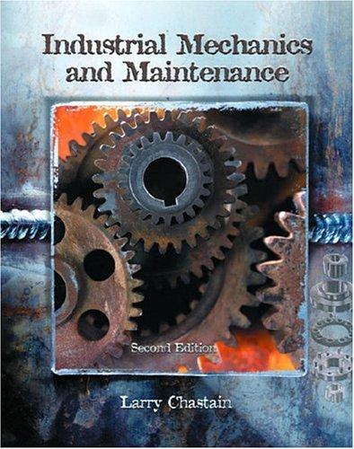 Industrial Mechanics and Maintenance 9780130474698