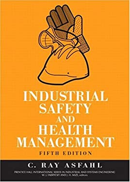 Industrial Safety and Health Management 9780131423923