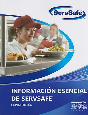 Informacion Esencial de ServSafe [With Answer Key] 9780135026557