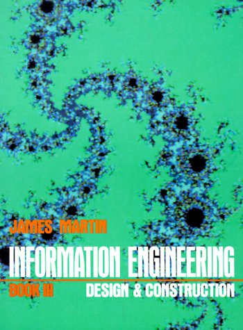Information Engineering Book III: Design and Construction 9780134655017