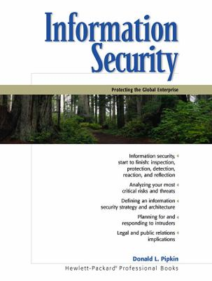 Information Security: Protecting the Global Enterprise 9780130173232