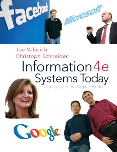 Information Systems Today: Managing the Digital World 9780136078401