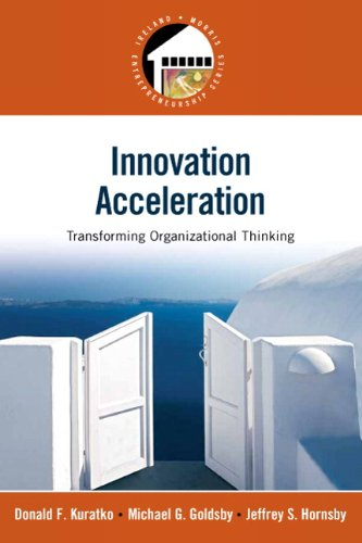 Innovation Acceleration: Transforming Organizational Thinking 9780136021483