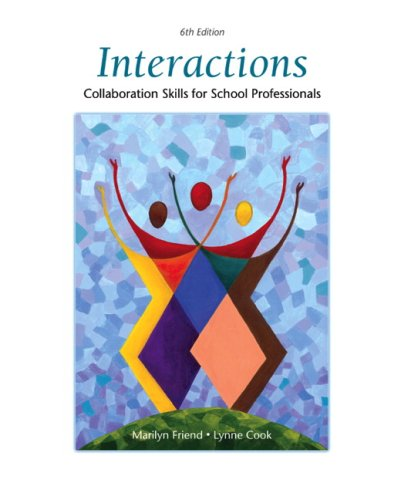 Interactions: Collaboration Skills for School Professionals 9780137152056