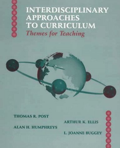 Interdisciplinary Approaches to Curriculum: Themes for Teaching 9780132277785