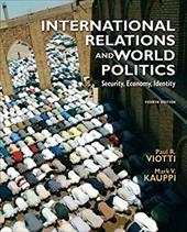 International Relations and World Politics: Security, Economy, Identity