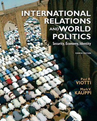 International Relations and World Politics 9780136029908