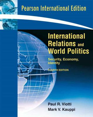 International Relations and World Politics 9780135063477