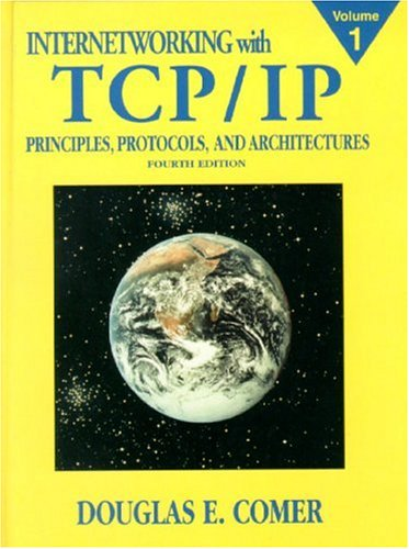 Internetworking with TCP/IP Vol.1: Principles, Protocols, and Architecture 9780130183804