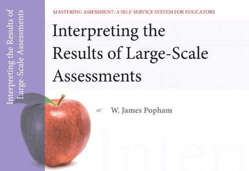 Interpreting the Results of Large-Scale Assessments 9780132734974
