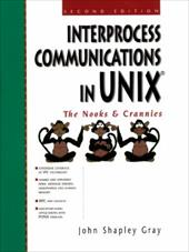 Interprocess Communications in Unix: The Nooks and Crannies