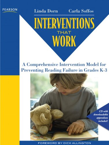 Interventions That Work: A Comprehensive Intervention Model for Reversing Reading Failure in Grades K-3 [With CDROM] 9780132458757