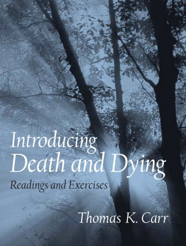 Introducing Death and Dying: Readings and Exercises 9780131831032