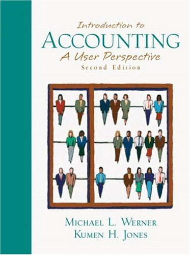 Introduction to Accounting (Combined): A User Perspective 9780130327581