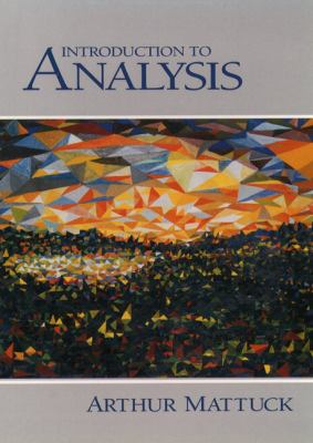 Introduction to Analysis 9780130811325
