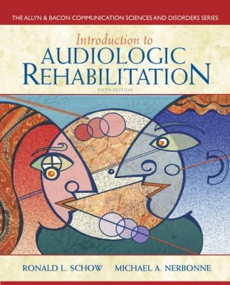 Introduction to Audiologic Rehabilitation - 6th Edition