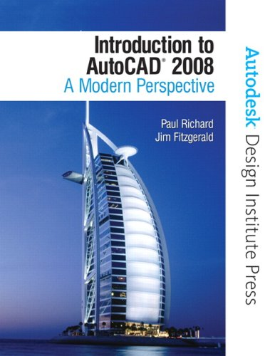 Introduction to AutoCAD 2008: A Modern Perspective [With CDROM] 9780131586796