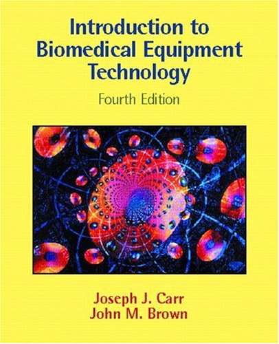 Introduction to Biomedical Equipment Technology 9780130104922