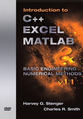 Introduction to C++, Excel MATLAB & Basic Engineering Numerical Methods v 1.1 9780136120247