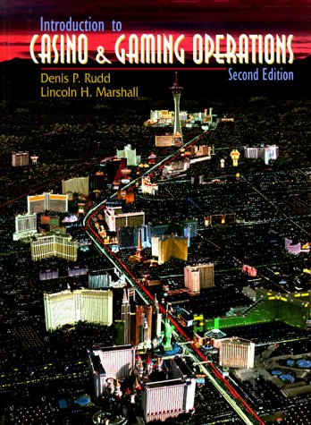 Introduction to Casino and Gaming Operations 9780139795688