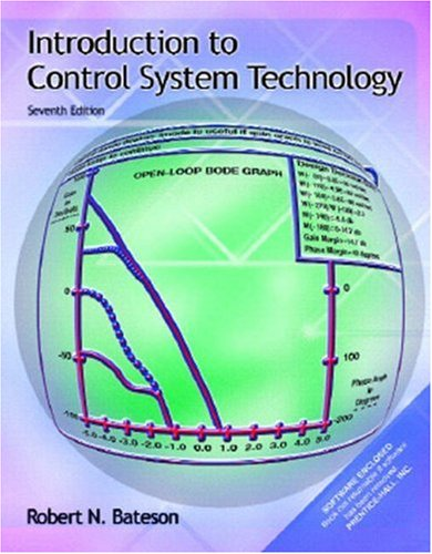 Introduction to Control System Technology [With CD-ROM] 9780130306883