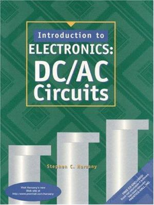 Introduction to Electronics: DC/AC Circuits 9780133597950