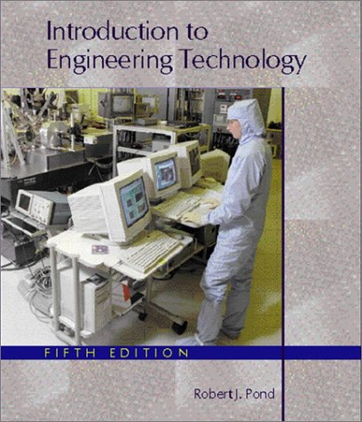 Introduction to Engineering Technology 9780130310385