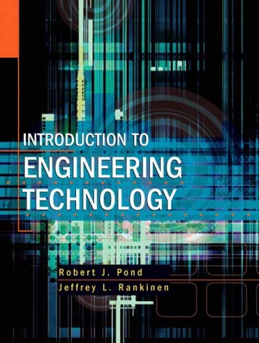 Introduction to Engineering Technology 9780135154304