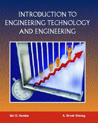 Introduction to Engineering Technology and Engineering 9780138524029