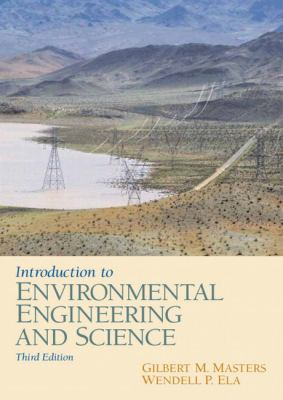 Introduction to Environmental Engineering and Science 9780131481930