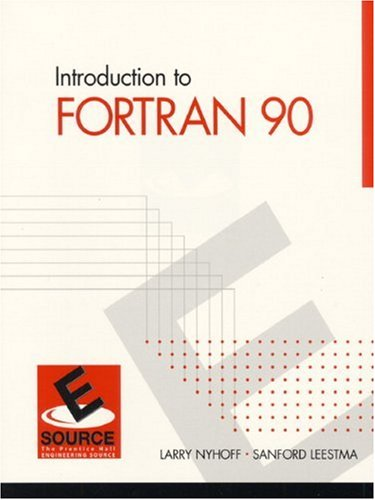 Introduction to FORTRAN 90 9780130131461