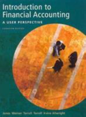 Introduction to Financial Accounting: A User Perspective 9780130355966