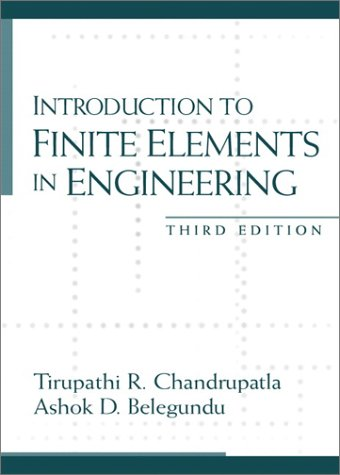 Introduction to Finite Elements in Engineering 9780130615916