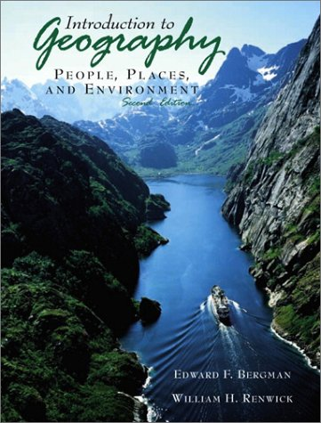 Introduction to Geography: People, Places, and Environment 9780130325396