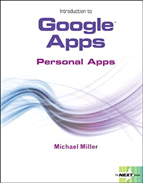 Next Series: Introduction to Google Apps, Personal Apps 9780132552127