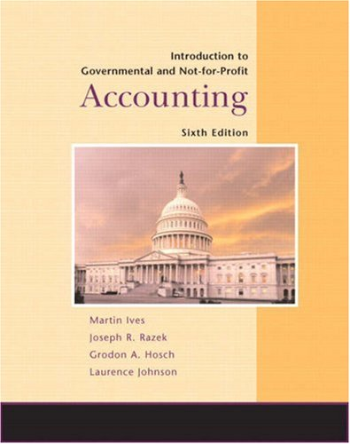 Introduction to Governmental and Non-For-Profit Accounting 9780132366359