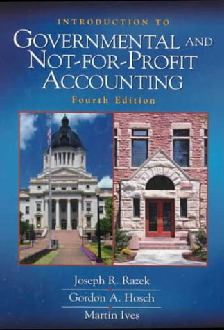 Introduction to Governmental and Not-For-Profit Accounting 9780139178733