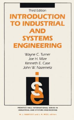 Introduction to Industrial and Systems Engineering 9780134817897