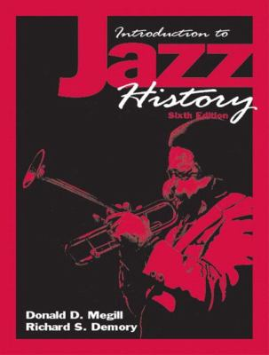 Introduction to Jazz History - 6th Edition